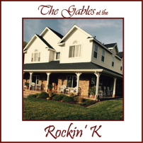Gables at the Rockin' K Ranch